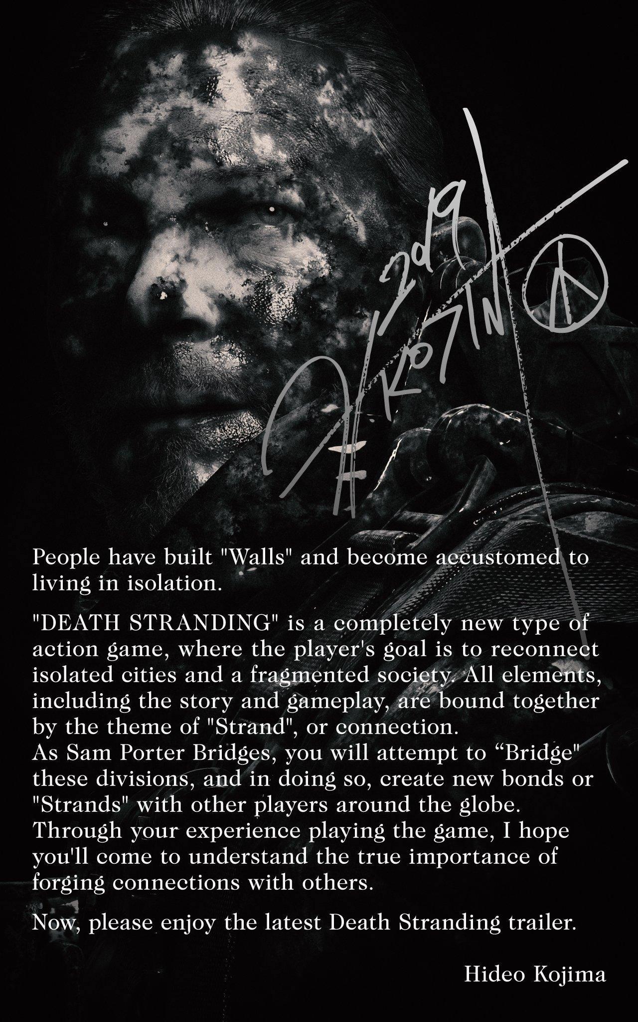 La déclaration d'intentions d'Hideo Kojima pour Death Stranding (2019), accompagnant la sortie du « Release Date Reveal Trailer »